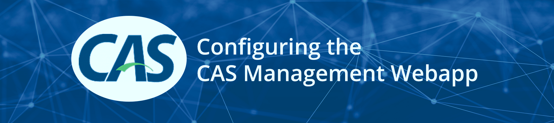 Configuring the CAS Management Webapp